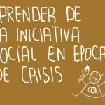 Aprender de la Iniciativa Social en epoca de Crisis: CADE Huelva